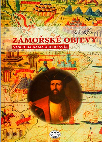 Zámořské objevy: Vasco da Gama a jeho svět (2006)