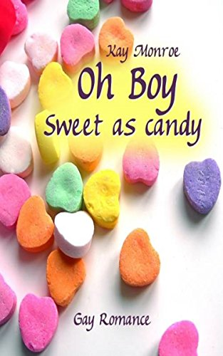 Sweet as candy (Oh Boy 1)