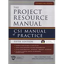 The Project Resource Manual (PRM): CSI Manual of Practice, 5th Edition (English Edition)