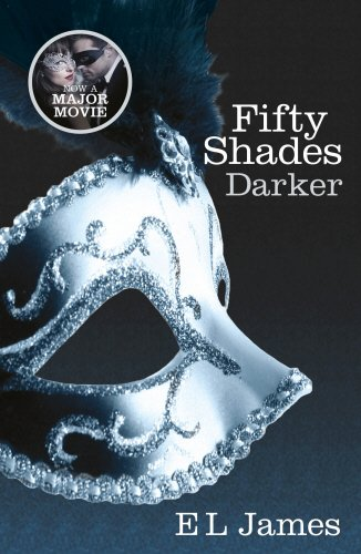 Fifty Shades Darker: Book Two of the Fifty Shades Trilogy (Fifty Shades of Grey Series) (Paperback)
