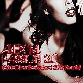 Alex M. - Passion 2.0