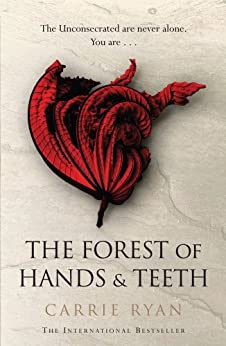 the-forest-of-hands-and-teeth-english-edition