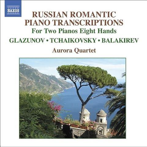 Tchaikovsky / Balakirev / Glazunov: Arrangements For 2 Pianos 8 Hands