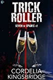 Trick Roller (Seven of Spades Book 2) (English Edition)