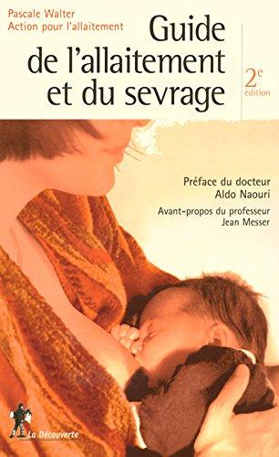 Guide de l'allaitement et du sevrage par Pascale WALTER