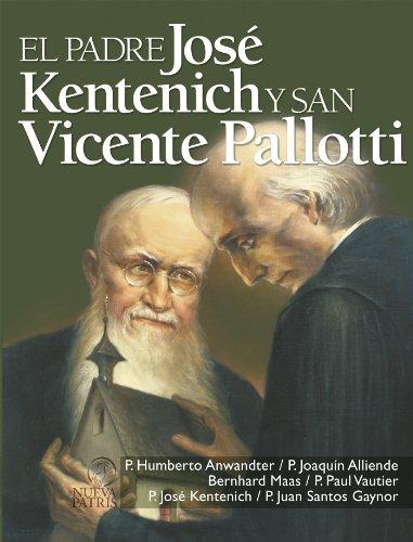 El Padre Kentenich y san Vicente Pallotti (Spanish Edition)