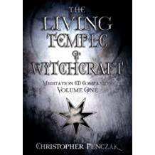 The Living Temple of Witchcraft: v. 1: Meditation CD Companion: v. 1 (Penczak Temple)