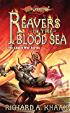 Reavers of the Blood Sea: The Chaos War, Book 4 (The Chaos War Series)