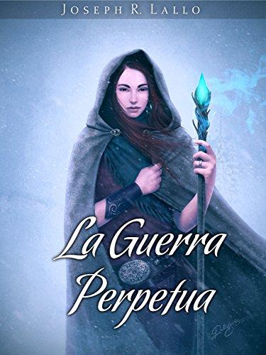 La Guerra Perpetua: Fantasy Italiano di [R. Lallo, Joseph]