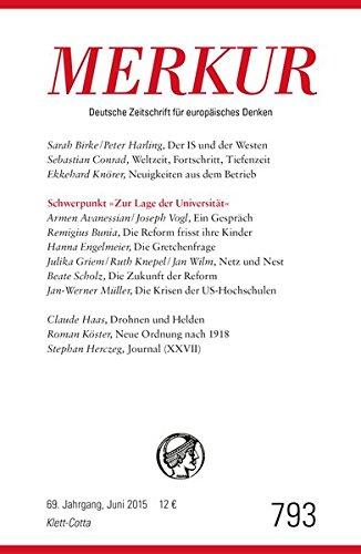 MERKUR Deutsche Zeitschrift für europäisches Denken: Nr. 793, Heft / Juni 2015