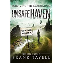 Surviving The Evacuation, Book 4: Unsafe Haven