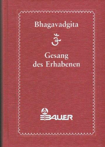 Bhagavadgita - Gesang des Erhabenen