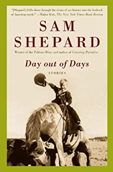 Day Out of Days: Stories par [Shepard, Sam]
