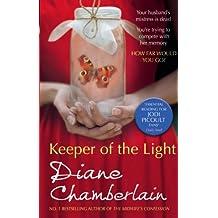 Keeper of the Light (The Keeper of the Light Trilogy, Book 1) by Diane Chamberlain (2012-09-07)