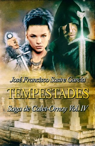 Tempestades: Saga de Calet-Ornay vol. 4: Volume 4