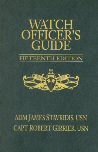 Watch Officer's Guide, Fifteenth Edition: A Handbook for All Deck Watch Officers (Blue & Gold Professional Library)
