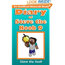 Diary of Steve the Noob 9 (An Unofficial Minecraft Book) (Diary of Steve the Noob Collection)