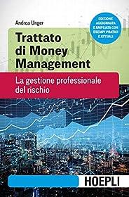 Trattato di Money Management: La gestione professionale del rischio