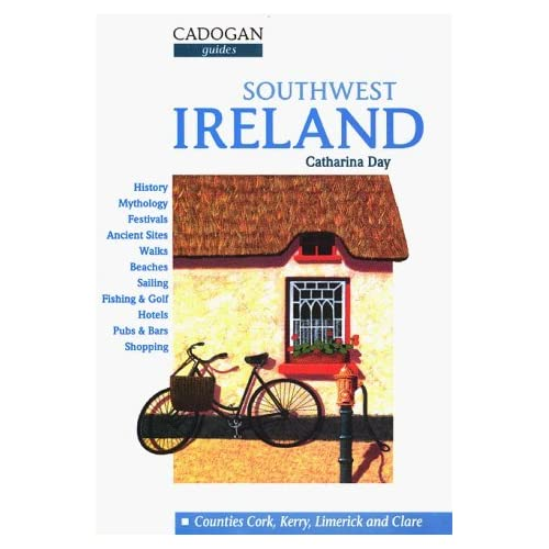 Southwest Ireland: Cork, Kerry and Limerick (Cadogan Guides) by Catharina Day (1995-12-02)