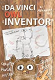 Da Vinci Owl: An Inventor's Code by Alexander Ray
