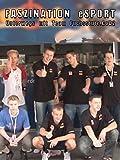 Faszination eSport - Unterwegs mit Team Fuchsstute.CoD2