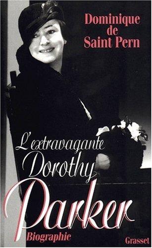 L'extravagante Dorothy Parker par Dominique de Saint Pern