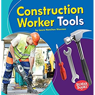 Construction Worker Tools (Bumba Books (R) -- Community Helpers Tools of the Trade)
