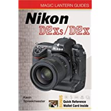 Nikon D2Xs/D2X [With Quick Reference Wallet Cards] (Magic Lantern Guides)