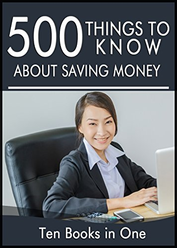 500-things-to-know-about-saving-money-tips-to-save-money-on-food-your-bills-your-house-travel-and-ch