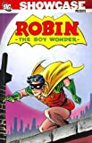 Showcase Presents: Robin the Boy Wonder, Vol. 1 by Gardner Fox (2008-01-09)