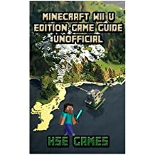 Minecraft Wii U Edition Game Guide Unofficial