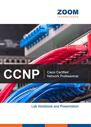 CCNP Routing and Switching Lab Workbook and Presentation