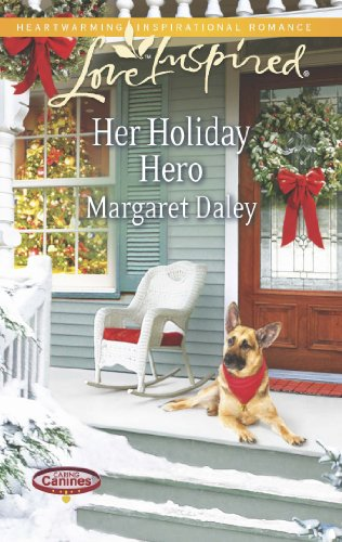 Her Holiday Hero (Mills & Boon Love Inspired) (Caring Canines, Book 2)