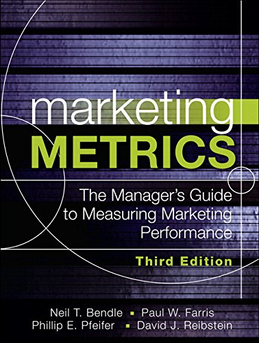 Marketing Metrics: The Manager's Guide to Measuring Marketing Performance por Paul Farris