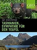 Tasmanien, Sympathie für den Teufel