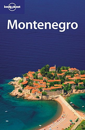Lonely Planet Montenegro by Peter Dragicevich; William Gourlay; Vesna Maric (2009-04-01)