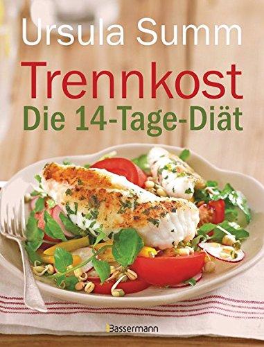 Trennkost - Die 14-Tage-Diät