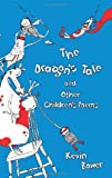 The Dragon's Tale and Other Children's Poems