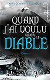 Telecharger Livres Le Jour ou le diable m a trouvee tome 2 Quand j ai voulu revoir le diable (PDF,EPUB,MOBI) gratuits en Francaise