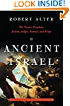 Ancient Israel: The Former Prophets -...