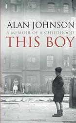 This Boy by Alan Johnson (2013-05-09)