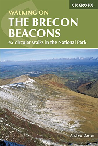 Walking on the Brecon Beacons: 45 circular walks in the National Park: A Walkers' Interpretation Guide (Cicerone guides) -