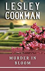 Murder in Bloom (A Libby Sarjeant Murder Mystery Series) by Lesley Cookman (2009-05-18)