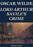 Lord Arthur Savile's Crime (Annotated Edition) (English Edition)