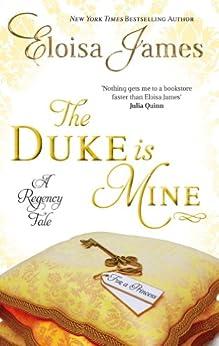 The Duke is Mine: Number 3 in series (Fairy Tales) by [James, Eloisa]