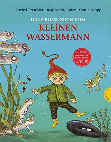 Der kleine Wassermann: Das große Buch vom kleinen Wassermann (Berühmte Hexen In Geschichte)