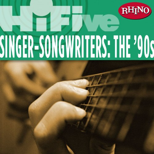Rhino Hi-Five: Singers-Songwri...