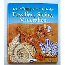 Tessloffs erstes Buch der Fossilien, Steine und Mineralien