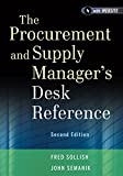 The Procurement and Supply Manager′s Desk Reference