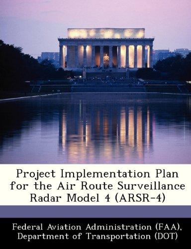 Project Implementation Plan for the Air Route Surveillance Radar Model 4 (ARSR-4)